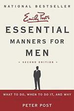 Essentiel Manners pour Hommes 2nd Edition par Peter Post Livre de Poche
