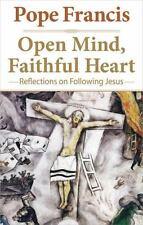Open Mind, Faithful Heart: Reflections o Books