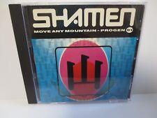 THE SHAMEN ~ MOVE ANY MOUNTAIN ~ 1991 SONY ~ NEAR MINT CD