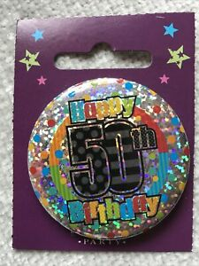 For Him/Her 50th Birthday Badge male brother friend son female sister daughter