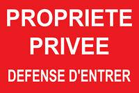 Panneau Propri/ét/é priv/ée d/éfense dentr/ée jaune 300x200mm