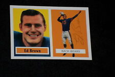 ED BROWN 1957 TOPPS ARCHIVES SIGNED AUTOGRAPHED CARD #43 (d.2007) BEARS TOUGH!