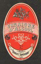 ETIQUETTE ANCIENNE de VINAIGRE D'ALCOOL QUALITE SUPERIEURE 7°