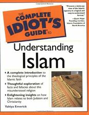 The Complete Idiots Guide to Understanding Islam (The Complete Idiots Guide) b