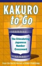 KAKURO To Go Nikoli Publishing, Puzzler Media Paperback