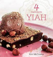 Direct From 4 Ingredients YIAH (your Inspiration at Home) Signed by Kim