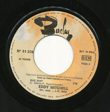 EDDY MITCHELL 45 TOURS FRANCE PROMO ELLE PART+