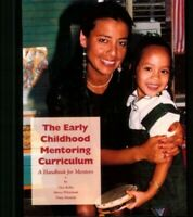 The Early Childhood Mentoring Curriculum: A Handbook for Me... by Hnatiuk, Patty