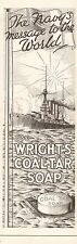 1919 ANTIQUE PRINT- ADVERT-WRIGHT'S COAL TAR SOAP-NAVY'S MESSAGE TO THE WORLD