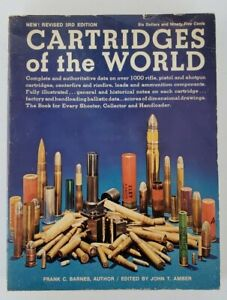 Cartridges of the World 3rd edition (1976) Frank C Barnes