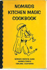 OAKLAND CA 1983 VINTAGE KITCHEN MAGIC CALIFORNIA COOK BOOK *NOMADS SHRINERS CLUB