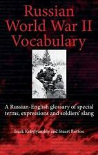Russian World War II Dictionary: A Russian-English Glossary of Special Terms, Ex