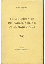 Le Vocabulaire du parler créole de la Martinique par E Jourdain 1956