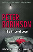 The Price of Love: including an original DCI Banks novella, Robinson, Peter , Ac