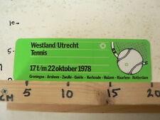 STICKER,DECAL WESTLAND UTRECHT TENNIS 17 T/M 22 OKTOBER 1978 LARGE STICKER