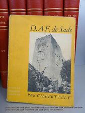 D.A.F. de Sade Lely Gilbert Seghers Nombreux fac similé et photos une référence
