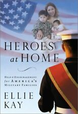 Heroes at Home: Help and Hope for Americas Milita