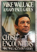Close Encounters: Mike Wallace's Own Story by Mike Wallace HCDJ 1st Ed 1984