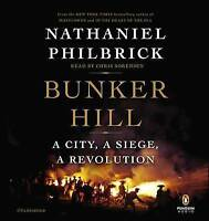 NEW Bunker Hill: A City, a Siege, a Revolution by Nathaniel Philbrick