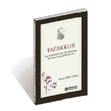 Tafakkur Das Nachsinnen über die Schöpfung, den Menschen und den Qur'ān Kuran