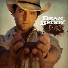 Dirt by Dean Brody (CD) DIRT IT'S FRIDAY CANADIAN GIRLS THAT'S YOUR COUSIN NEW