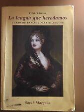 La Lengua Que Heredamos : Curso de Espaol para Bilinges by Sarah Marqués (2004,…
