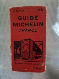 MICHELIN ANCIEN GUIDE ROUGE FRANCE 1931 BIBENDUM TOURISME