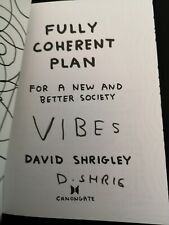 DAVID SHRIGLEY - FULLY COHERENT PLAN SIGNED BOOK PERSONALISED VIBES SIGNATURE