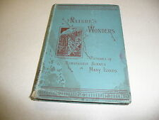 Nature's Wonders pictures of Remarkable Scenes in Foreign Lands vintage 1886 hb
