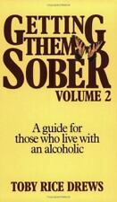 Getting Them Sober Volume 2 Guide for Those Who Live With Drews Paperback NEW