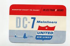 Vintage Airline Luggage Label United Airlines Dc-7 Mainliners coast to coast