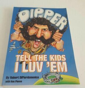 DIPPER Tell The Kids I Luv Em Robert DiPierdomenico AFL VFL Hawthorn Hawks