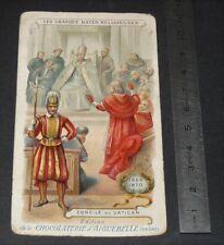 CHROMO 1895-1910 CHOCOLATERIE AIGUEBELLE GRANDES DATES RELIGIEUSES CONCILE 1869