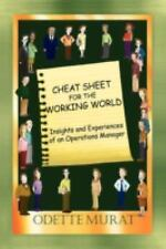 Cheat Sheet for the Working World: Insights and Experiences of an Operations