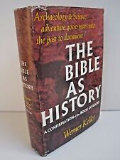 The Bible As History: A Confirmation of the Book of Books by Werner Keller