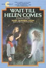 Wait Till Helen Comes: A Ghost Story by Mary Downing Hahn, Good Book