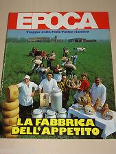 EPOCA=1985/1804=FOOD VALLEY=ELEONORA BRIGLIADORI=CARLO MARIA MARTINI=PAPPALARDO=