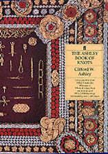 The Ashley Book of Knots by Clifford W. Ashley (Hardback, 1993)