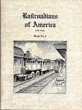 Railroadians of America, New York, Book No. 2