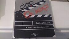 Clap on mange - Cinéma et cuisine - Collectif