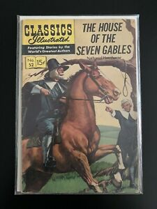 Classics Illustrated No. 52 - The House of the Seven Gables Nathaniel Hawthorne