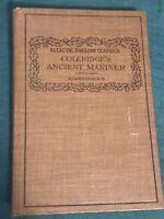 Coleridge's Rime Of The Ancient Mariner 1910 Eclectic English Classics HC