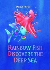 Rainbow Fish: Rainbow Fish Discovers the Deep Sea by Marcus Pfister (2013,...