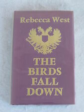 Rebecca West THE BIRDS FALL DOWN Macmillan 1st UK Edition 1966