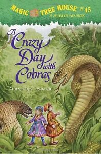 A Crazy Day with Cobras (Magic Tree House (R) Merlin Mission) by Mary Pope Osbor