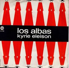 disco 45 GIRI LOS ALBAS KYRIE ELEISON - LA ULTIMA NOCHE