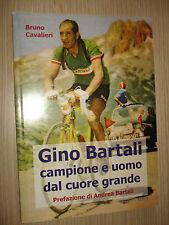 LIBRO BOOK GINO BARTALI CAMPIONE E UOMO DAL CUORE GRANDE EDIZIONI IL FIORINO