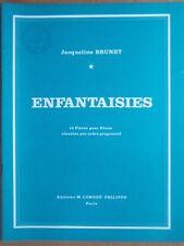 """PARTITION """" ENFANTAISIES """" 10 PIECES pour PIANO J. BRUNET"""
