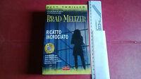Best Thriller n°66 RICATTO INCROCIATO * Brad Meltzer  * Superpocket (2004)