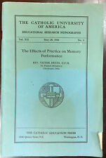THE EFFECTS OF PRACTICE ON MEMORY PERFORMANCE By Rev. Victor Drees - 1941